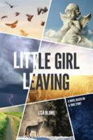 Little Girl Leaving, by Lisa Blume