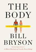 The Body: A Guide for Occupants , by Bill Bryson