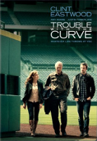Trouble with the Curve, Clint Eastwood, Amy Adams, Justin Timberlake